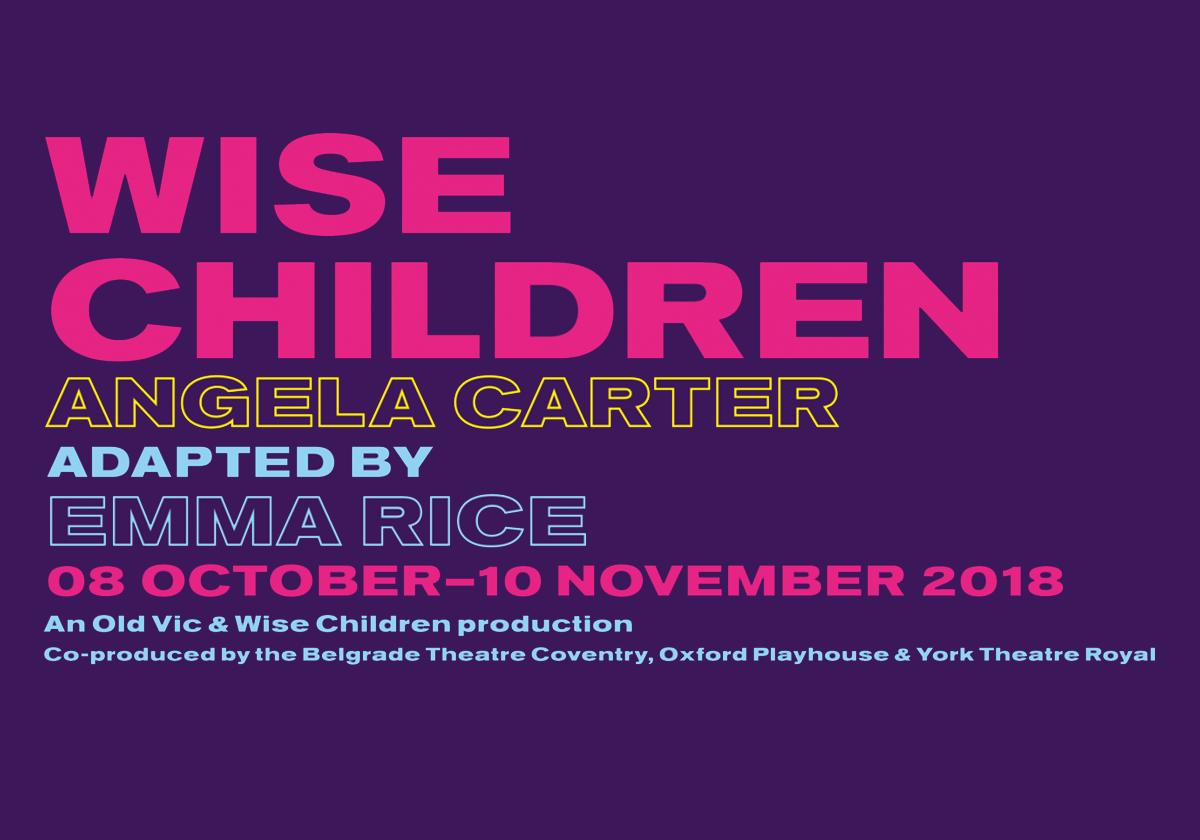 Wise Children tickets on salenow!