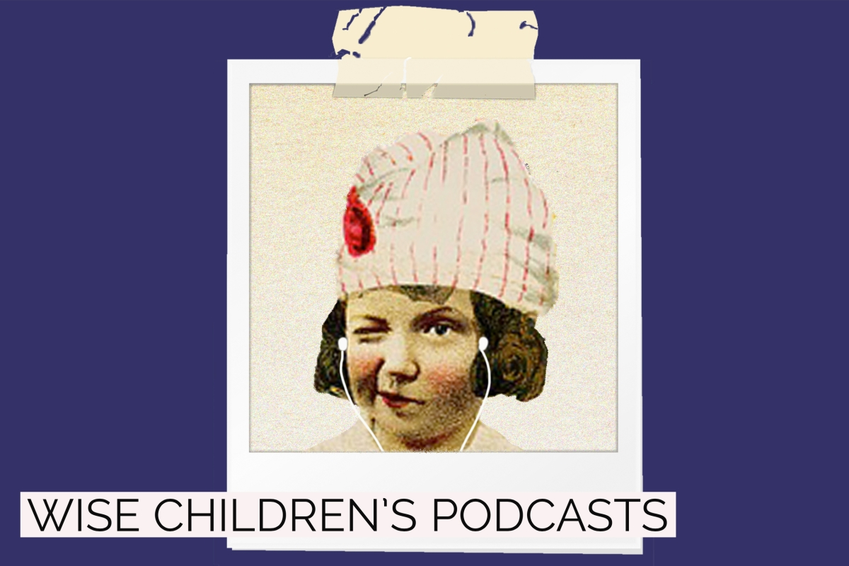 Wise Children's Detention: our new podcast series